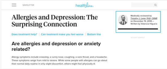 "A screenshot of the Healthline website. The heading on the page reads ""Allergies and Depression: The Surprising Connection"" and next to the heading is a information block explaining the medical professional that review the article and their photo."